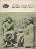 Epictet / Marcus Aurelius - Manualul * Către sine