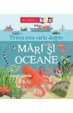 Prima mea carte despre mari si oceane - Matthew Oldham