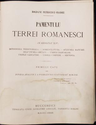 B. P. HASDEU - PAMANTU TARII ROMANESTI IN SECOLU 14 - BUCURESTI, 1873 foto