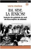 Hai, nene, la Iunion! Teatrele din grădinile de vară ale Bucureştilor de altădată