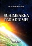 Schimbarea paradigmei | Ovidiu Victor Cosbuc