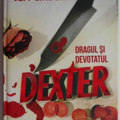 Dragul si devotatul Dexter – Jeff Lindsay