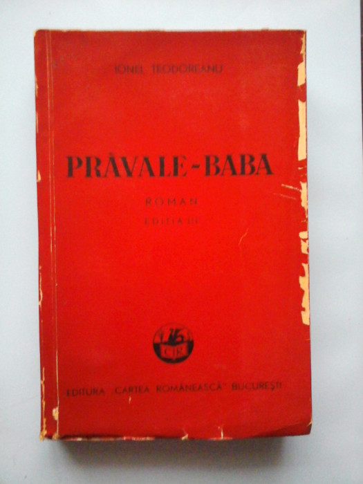 PRAVALE-BABA roman - IONEL TEODOREANU