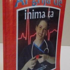AI GRIJA DE INIMA TA DR EMIL RADULESCU , 2008