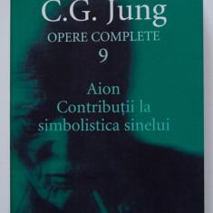 C. G. Jung - Opere complete 9 - Aion. Contribuții la simbolistica sinelui