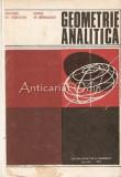 Cumpara ieftin Geometrie Analitica Cu Elemente De Algebra Liniara - Gheorghe Gh. Vranceanu