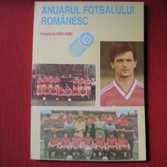 ANUARUL FOTBALULUI ROMANESC - VOLUMUL 6 ( 1974 - 1990 )