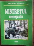 Mistretul monografie - Neculai Selaru