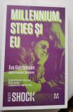 Eva Gabrielsson, MILLENNIUM, STIEG SI EU