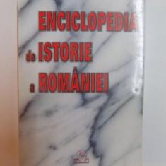 ENCICLOPEDIA DE ISTORIE A ROMANIEI de ION ALEXANDRESCU , ION BULEI , ION MAMINA , IOAN SCURTU , BUCURESTI 2000