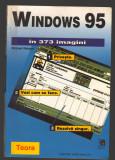 C9818 - WINDOWS 95 IN 373 IMAGINI - MICHAEL WATSON