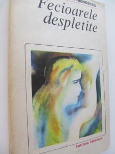 Fecioarele despletite - Hortensia Papadat Bengescu
