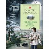 Fat-Frumos si puii de fiara | Dumitru Stăncescu, Prut