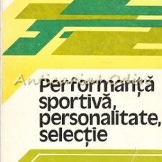 Performanta Sportiva, Personalitate, Selectie - Viorel Prelici