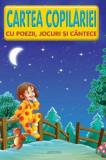 Cartea copilariei - cu poezii, jocuri si cantece/Lucia Cocisiu, Anteea