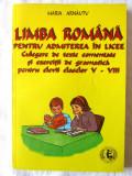 LIMBA ROMANA PENTRU ADMITEREA IN LICEE. Culegere de texte comentate si gramatica, Alta editura