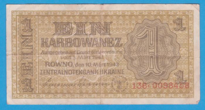 (2) BANCNOTA UCRAINA - 1 KARBOWANEZ 1942 (10 MARTIE), NAZISTA, MAI RARA