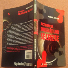Dictionarul Societatilor Secrete - Michael Benson, Litera, 2010