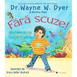 Fara Scuze | Wayne W. Dyer, Kristina Tracy