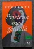 Elena Ferrante - Prietena mea genială