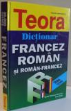 DICTIONAR FRANCEZ-ROMAN SI ROMAN-FRANCEZ DE SANDA MIHAESCU CIRSTEANU , IRINA ELIADE , 2000