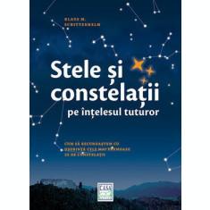 Stele și constelații pe înțelesul tuturor