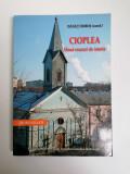 Cumpara ieftin Danut Dobos, Monografia Parohiei Catolice Cioplea, Bucuresti, 2007