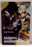 RAZBOIUL MAGICIENILOR de EMIL STRAINU , 1993