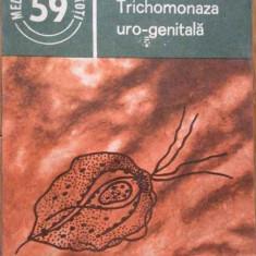 Trichomonaza Uro-genitala - Traian Ciuca ,282574