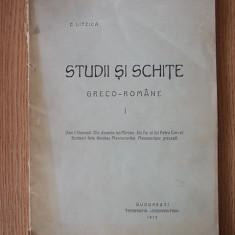 LITZICA- STUDII SI SCHITE GRECO-ROMANE, 1912