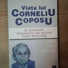 VIATA LUI CORNELIU COPOSU de TUDOR CALIN ZAROJANU