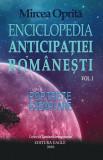 Enciclopedia Anticipației Românești (Vol.1) Portrete exemplare