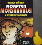 Noaptea Mokshanalei Povestiri tiganesti  Vasile Baran