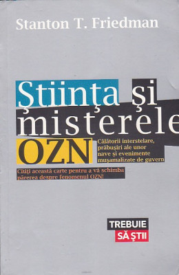 STANTON T. FRIEDMAN - STIINTA SI MISTERELE OZN foto
