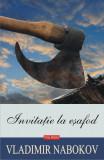 Invitatie la esafod | Vladimir Nabokov