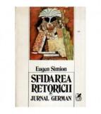 Sfidarea retoricii - Jurnal german