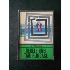 N. FREELING - REGELE UNEI TARI PLOIOASE (Colectia ENIGMA)