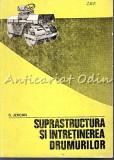 Suprastructura Si Intretinerea Drumurilor - S. Jercan