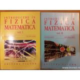 Introducere in fizica matematica 2 volume