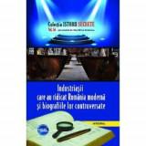 Istorii secrete volumul 56. Industriasii care au ridicat Romania moderna