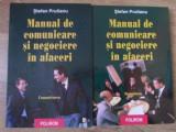 MANUAL DE COMUNICARE SI NEGOCIERE IN AFACERI VOL.1-2 COMUNICAREA. NEGOCIEREA-STEFAN PRUTIANU