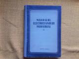 Manualul electricianului industrial II - Ed. Tehnica 1953