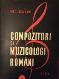 Viorel Cosma - Compozitori si muzicologi romani. Mic lexicon
