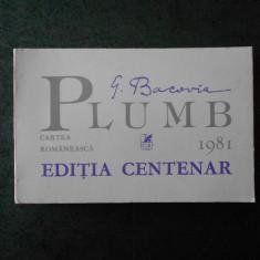 GEORGE BACOVIA - PLUMB - EDITIA CENTENAR (1981)