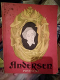 Andersen, Povestiri