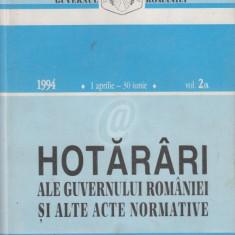 Hotarari ale Guvernului Romaniei ai alte acte normative, 1994, 1 aprilie-30 iunie, vol. II/A,B