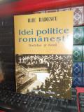 ILIE BADESCU - IDEI POLITICE ROMANESTI ( DOCTRINE SI TEORII ) , 2004