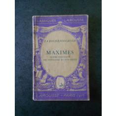 LA ROCHEFOUCAULD - MAXIMES (1937, limba franceza)