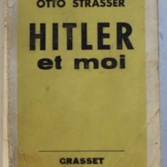 Hitler et moi / Otto Strasser