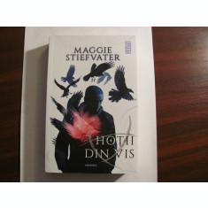 "PVM - Maggie STIEFVATER ""Hotii din Vis"" / necitita"